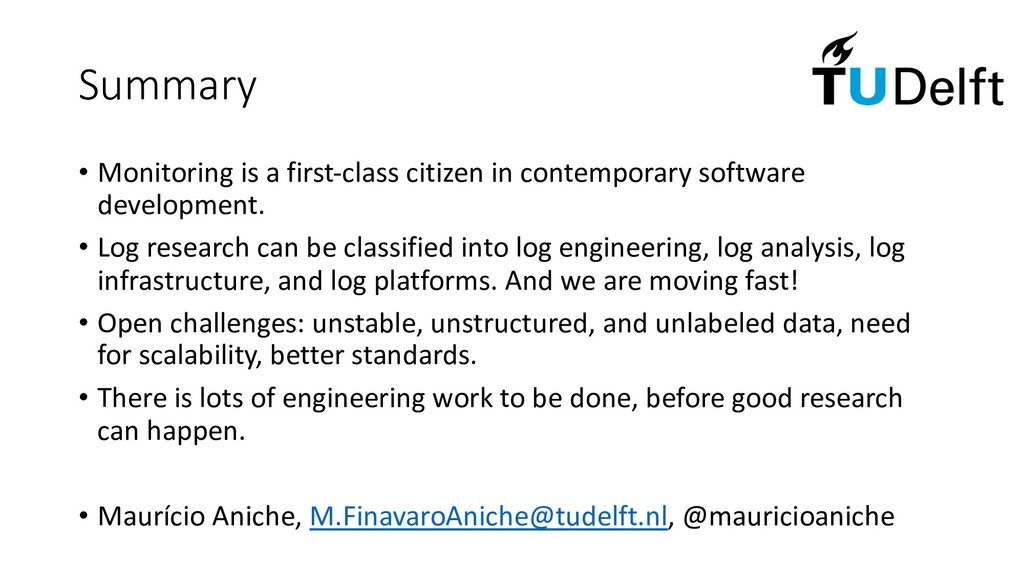 Summary • Monitoring is a first-class citizen i...