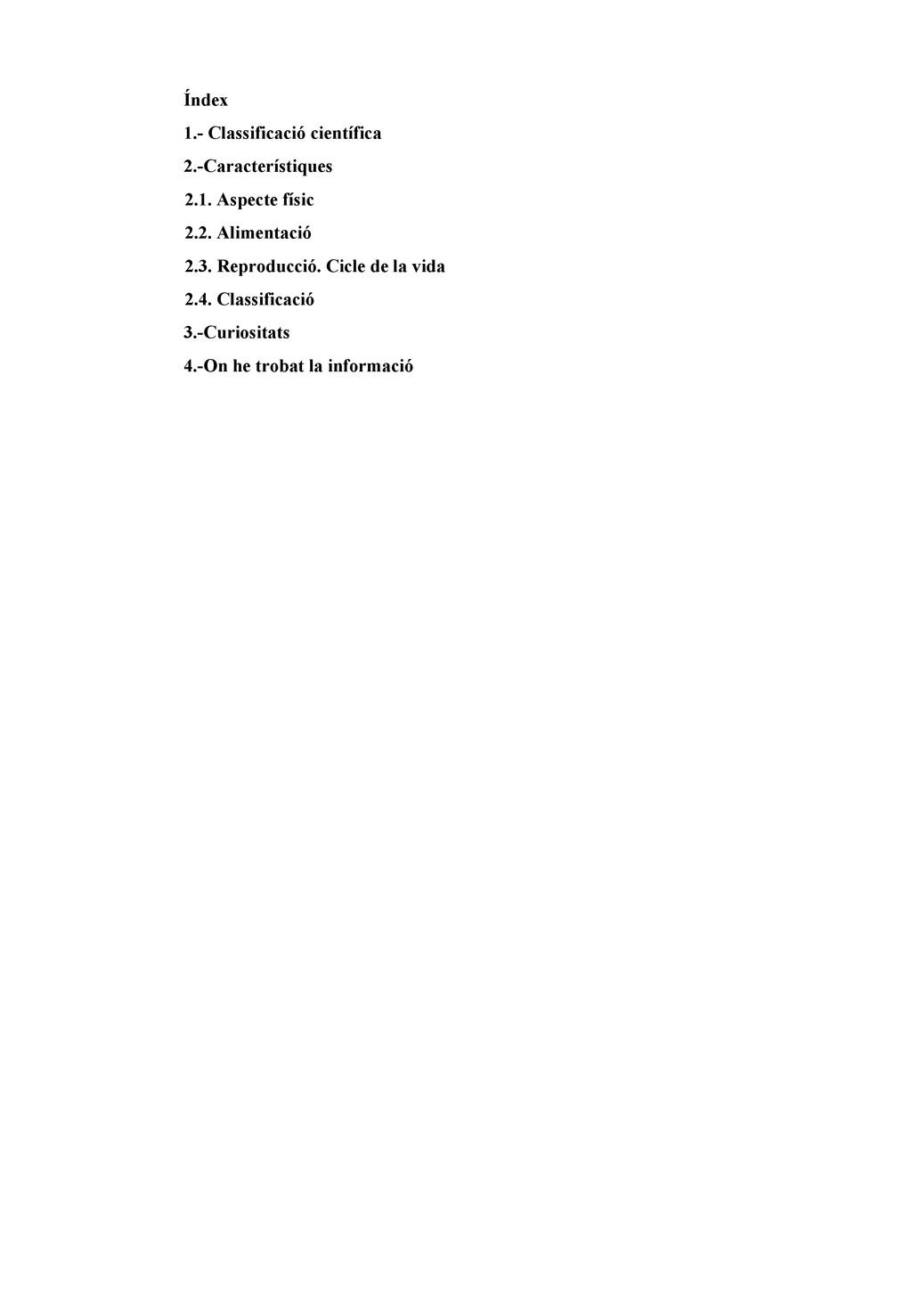 Índex 1. Classificació científica 2.Caracterí...