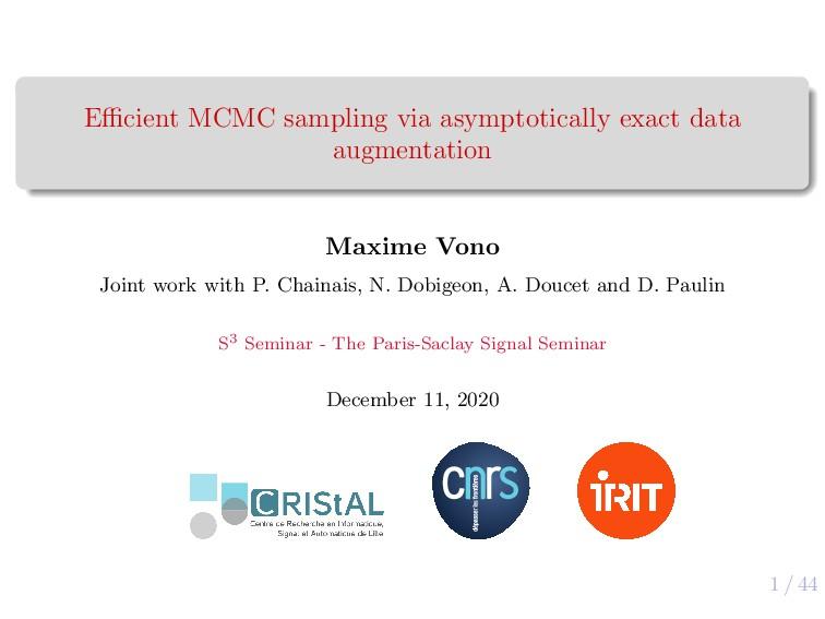 1 / 44 Efficient MCMC sampling via asymptotically...