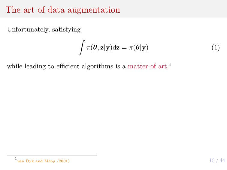 10 / 44 The art of data augmentation Unfortunat...