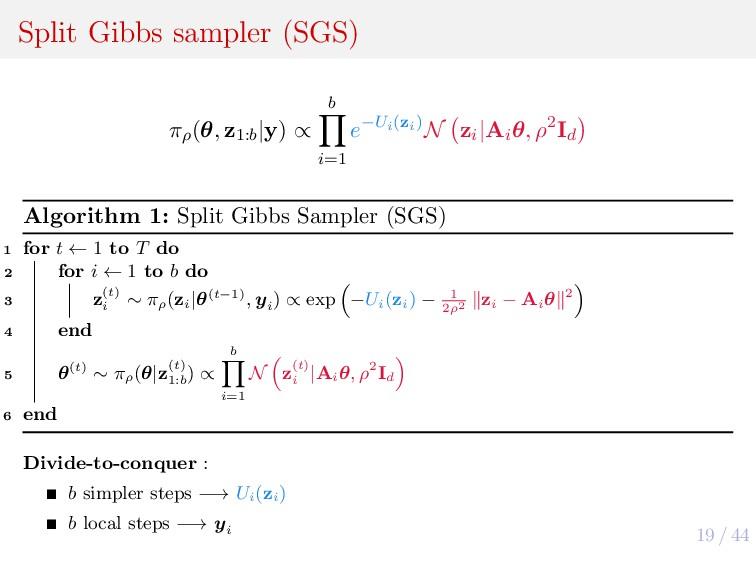 19 / 44 Split Gibbs sampler (SGS) πρ (θ, z1:b |...