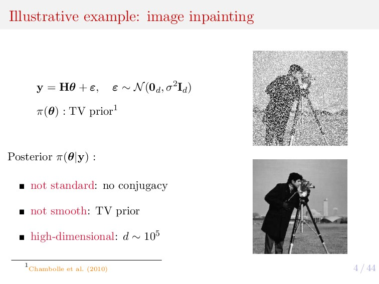 4 / 44 Illustrative example: image inpainting y...