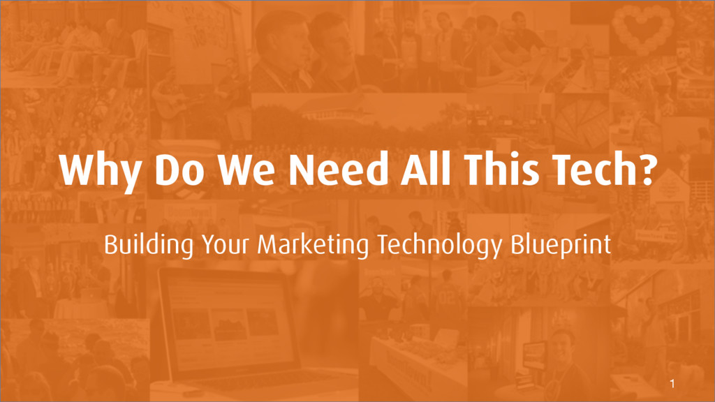 Why Do We Need All This Tech? Building Your Mar...