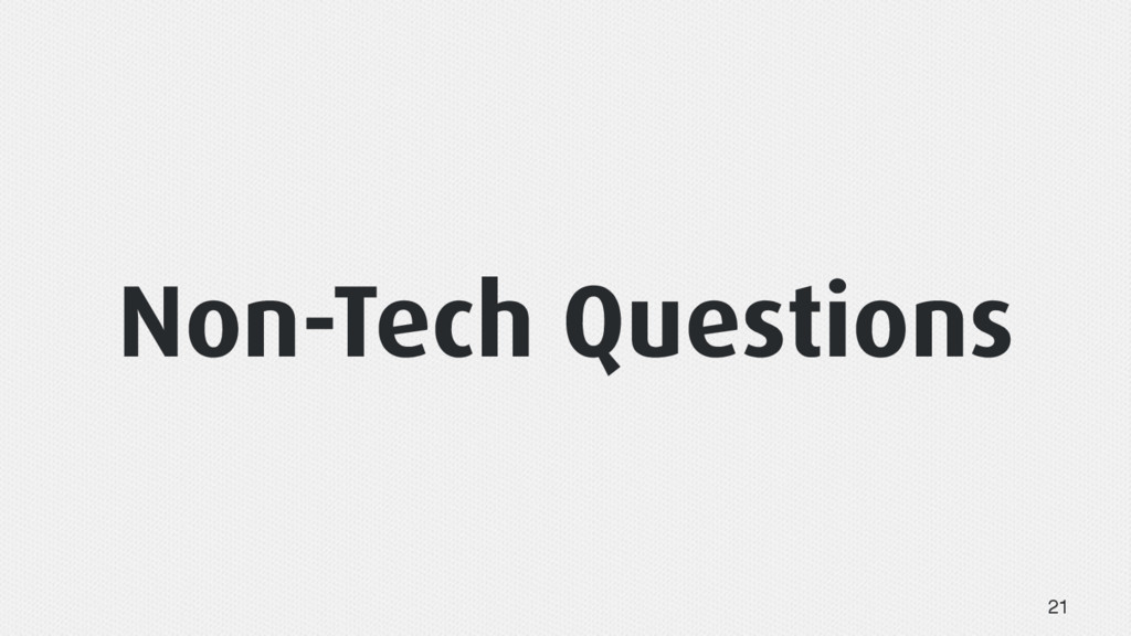 Non-Tech Questions 21