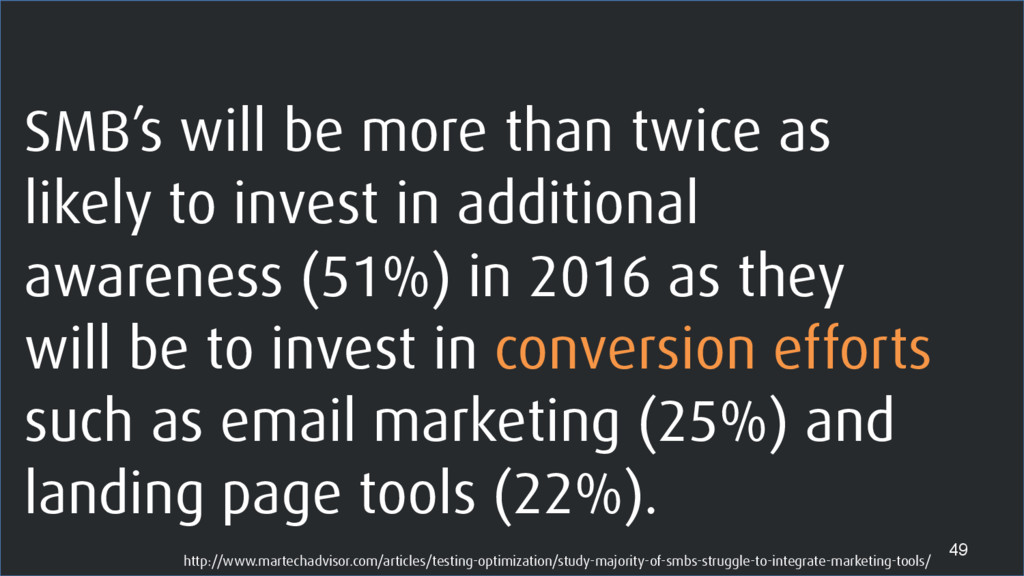 SMB's will be more than twice as likely to inve...