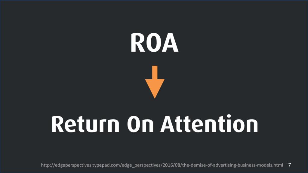 ROA 7 http://edgeperspectives.typepad.com/edge_...