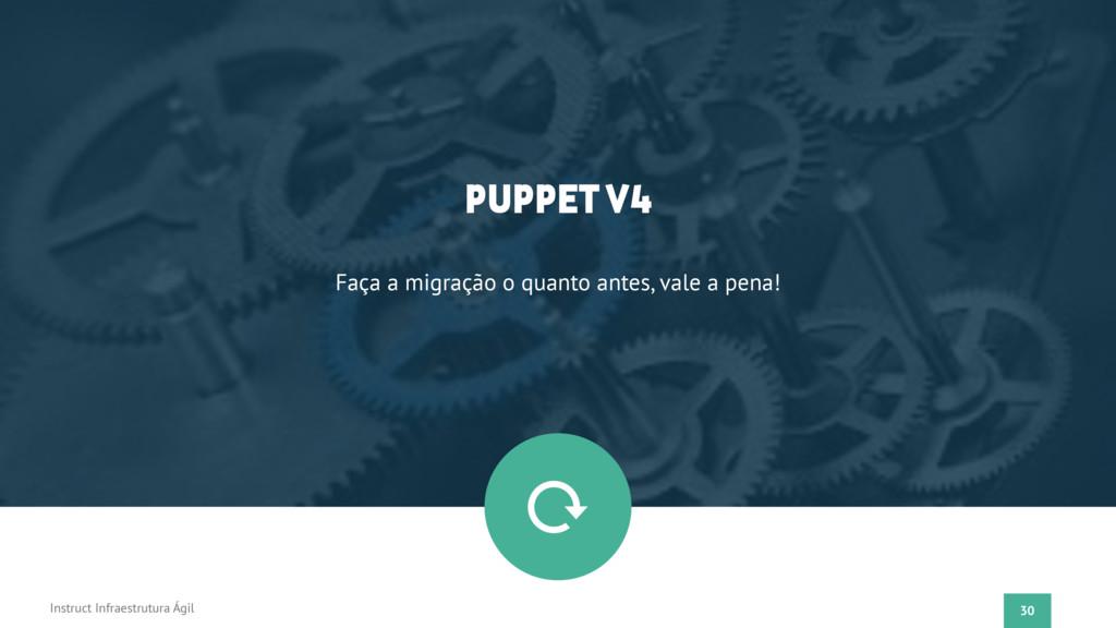 30 Instruct Infraestrutura Ágil PUPPET V4 Faça ...