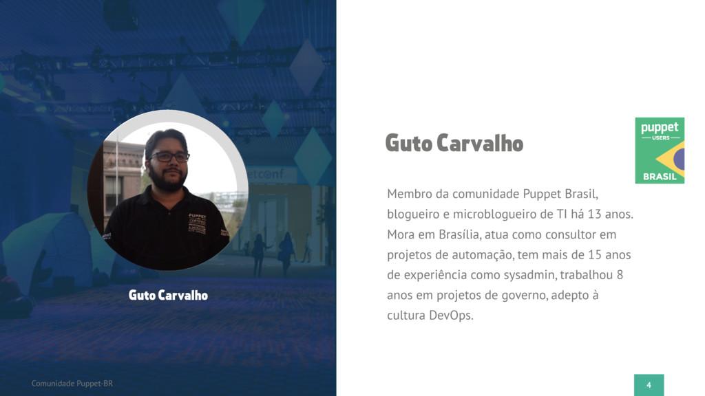 4 Comunidade Puppet-BR Guto Carvalho Guto Carva...