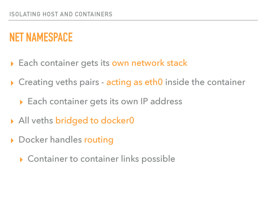 ISOLATING HOST AND CONTAINERS NET NAMESPACE ▸ E...