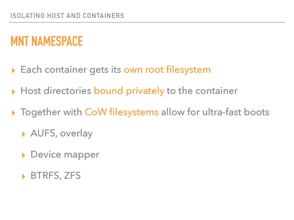 ISOLATING HOST AND CONTAINERS MNT NAMESPACE ▸ E...