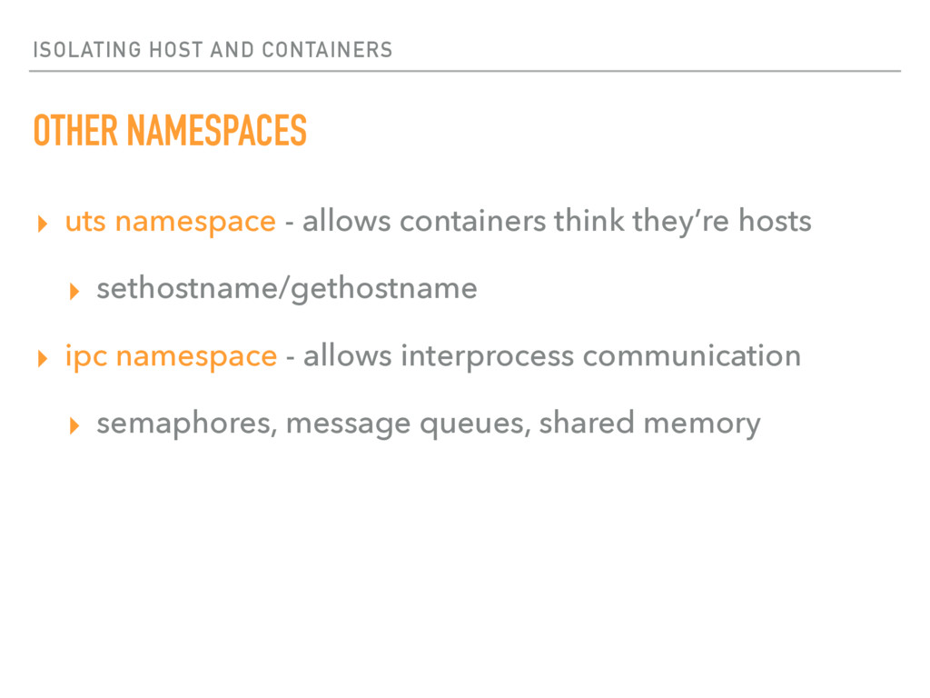 ISOLATING HOST AND CONTAINERS OTHER NAMESPACES ...