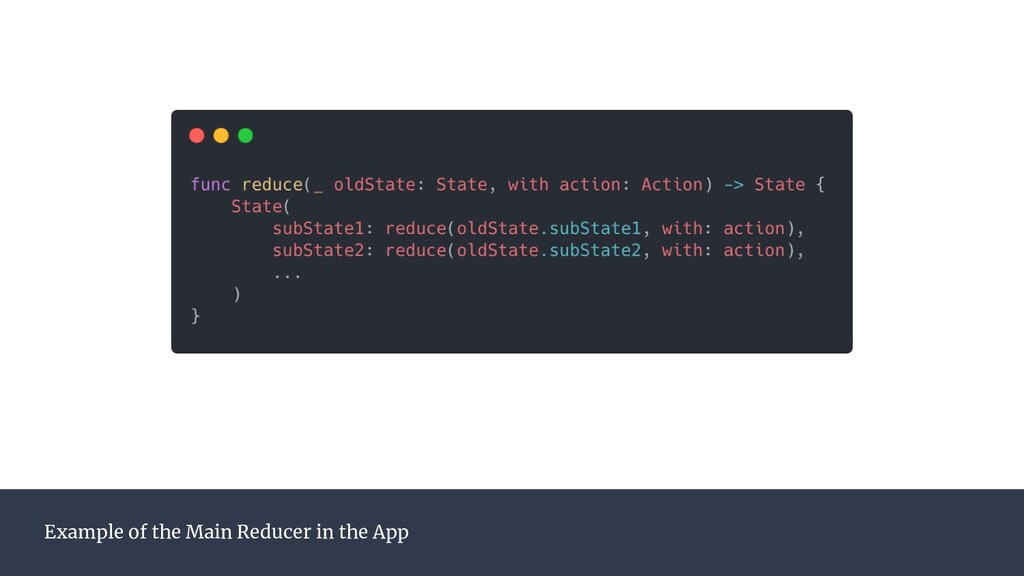 Example of the Main Reducer in the App