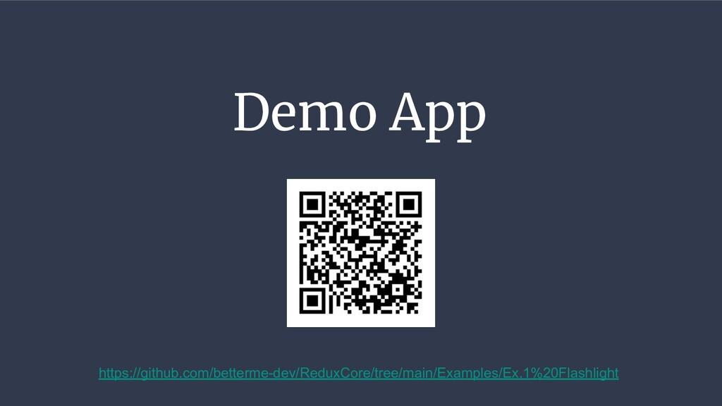 Demo App https://github.com/betterme-dev/ReduxC...