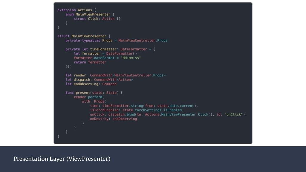 Presentation Layer (ViewPresenter)