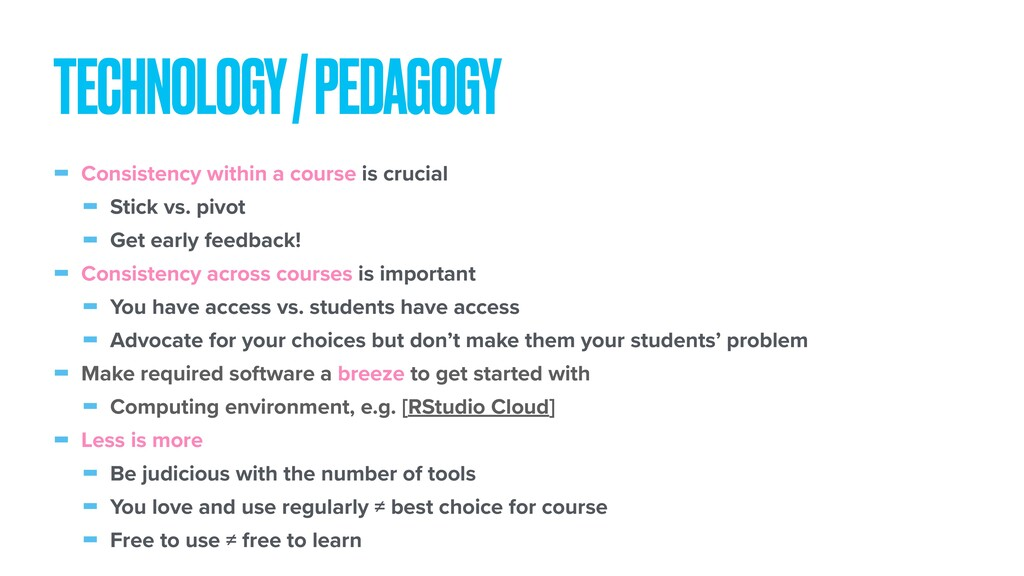 - Consistency within a course is crucial - Stic...