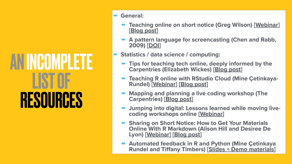 AN INCOMPLETE LIST OF RESOURCES - General: - Te...