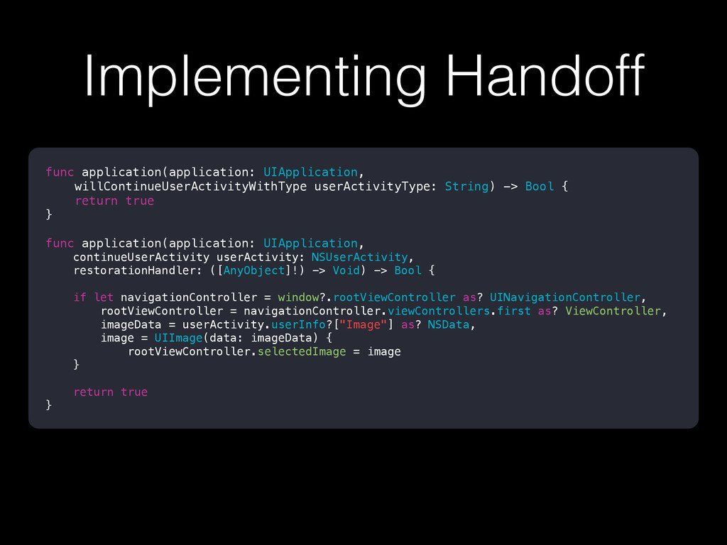 Implementing Handoff func application(applicati...