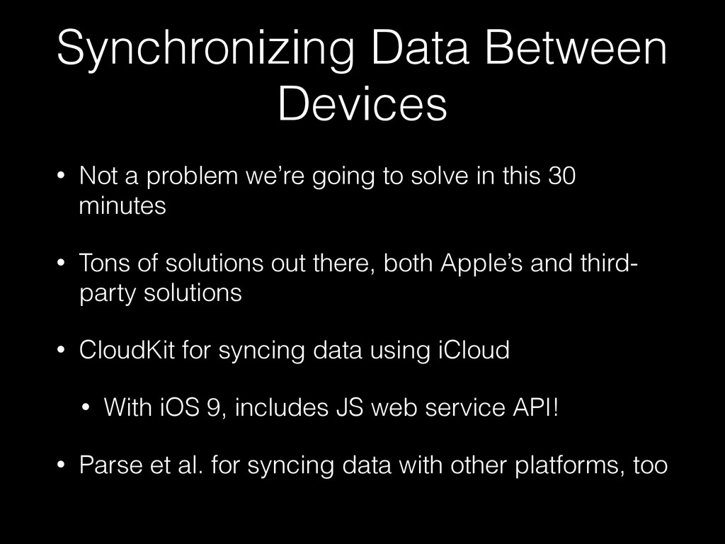 Synchronizing Data Between Devices • Not a prob...