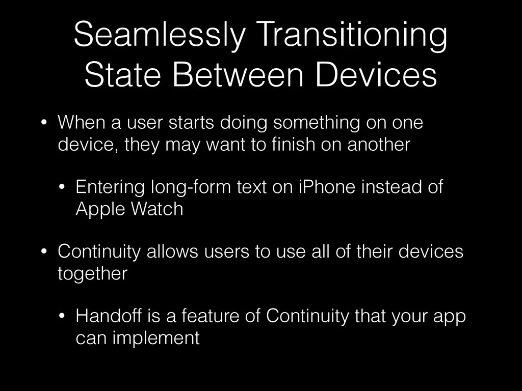 Seamlessly Transitioning State Between Devices ...