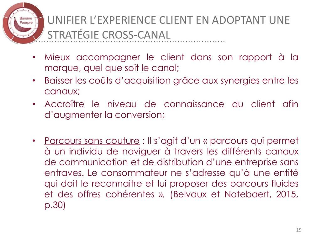 UNIFIER L'EXPERIENCE CLIENT EN ADOPTANT UNE STR...