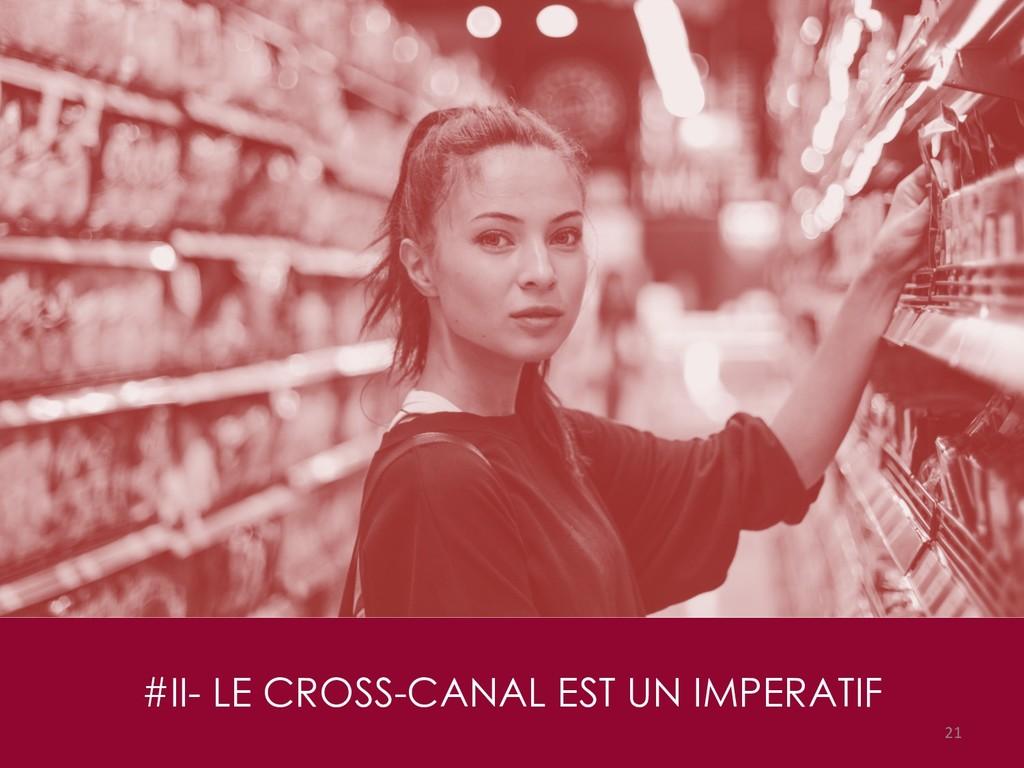 #II- LE CROSS-CANAL EST UN IMPERATIF 21