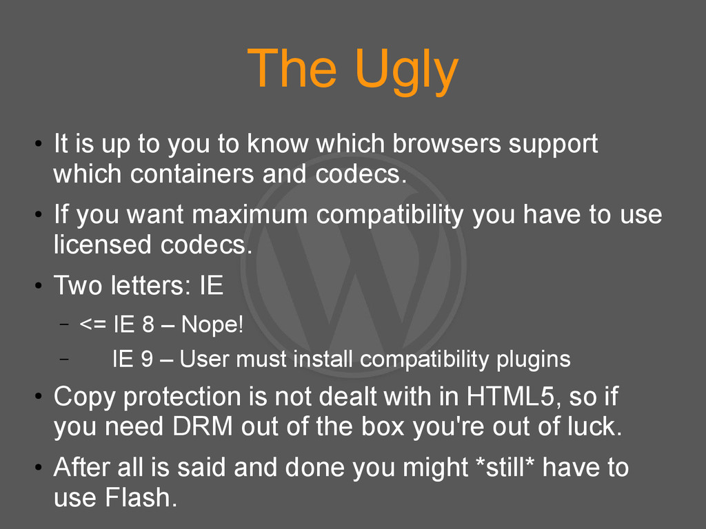 The Ugly ● It is up to you to know which browse...