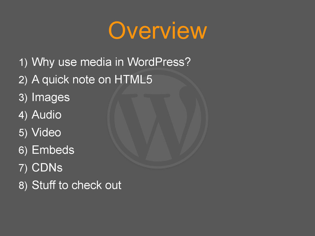 Overview 1) Why use media in WordPress? 2) A qu...