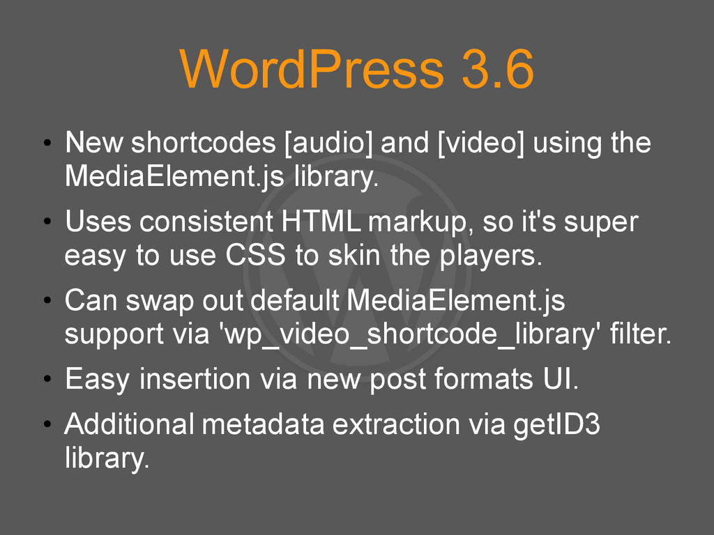 WordPress 3.6 ● New shortcodes [audio] and [vid...