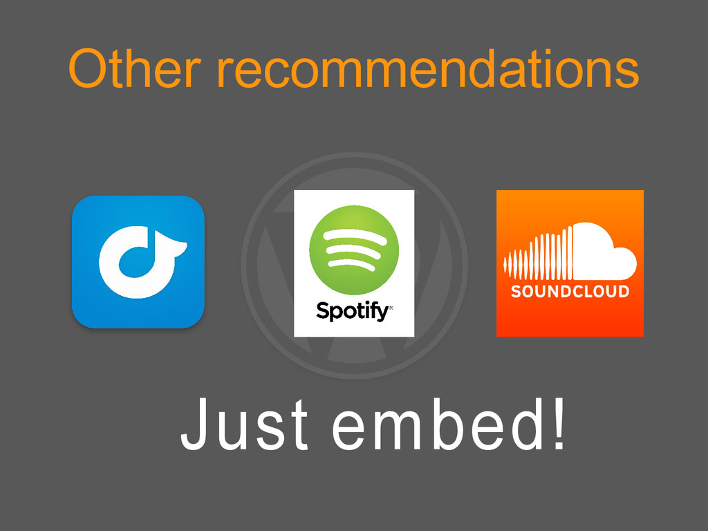 Other recommendations Just embed!