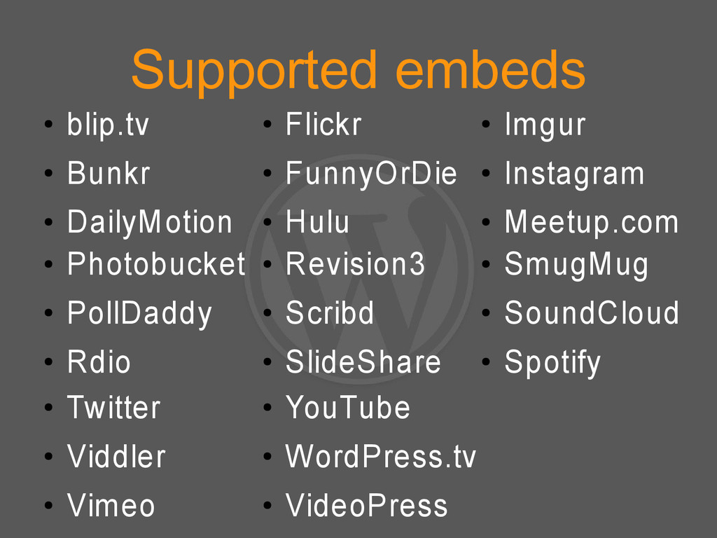 Supported embeds ● blip.tv ● Bunkr ● DailyMotio...