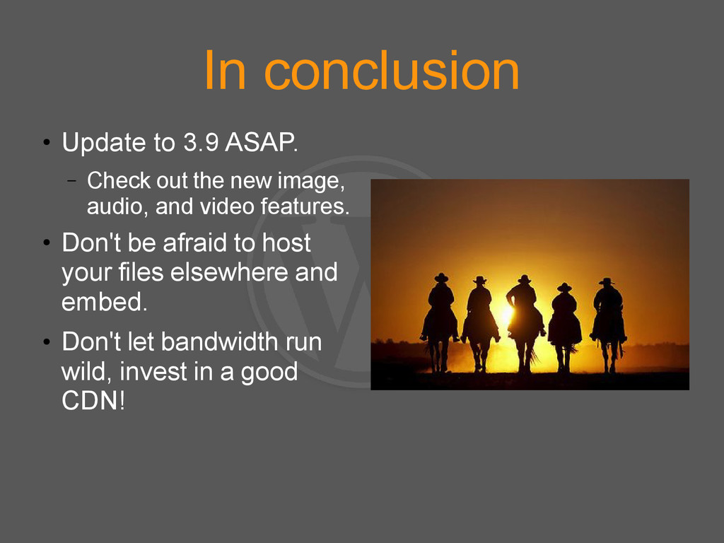In conclusion ● Update to 3.9 ASAP. – Check out...