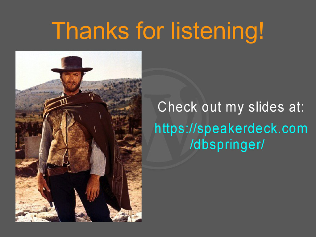 Thanks for listening! Check out my slides at: h...