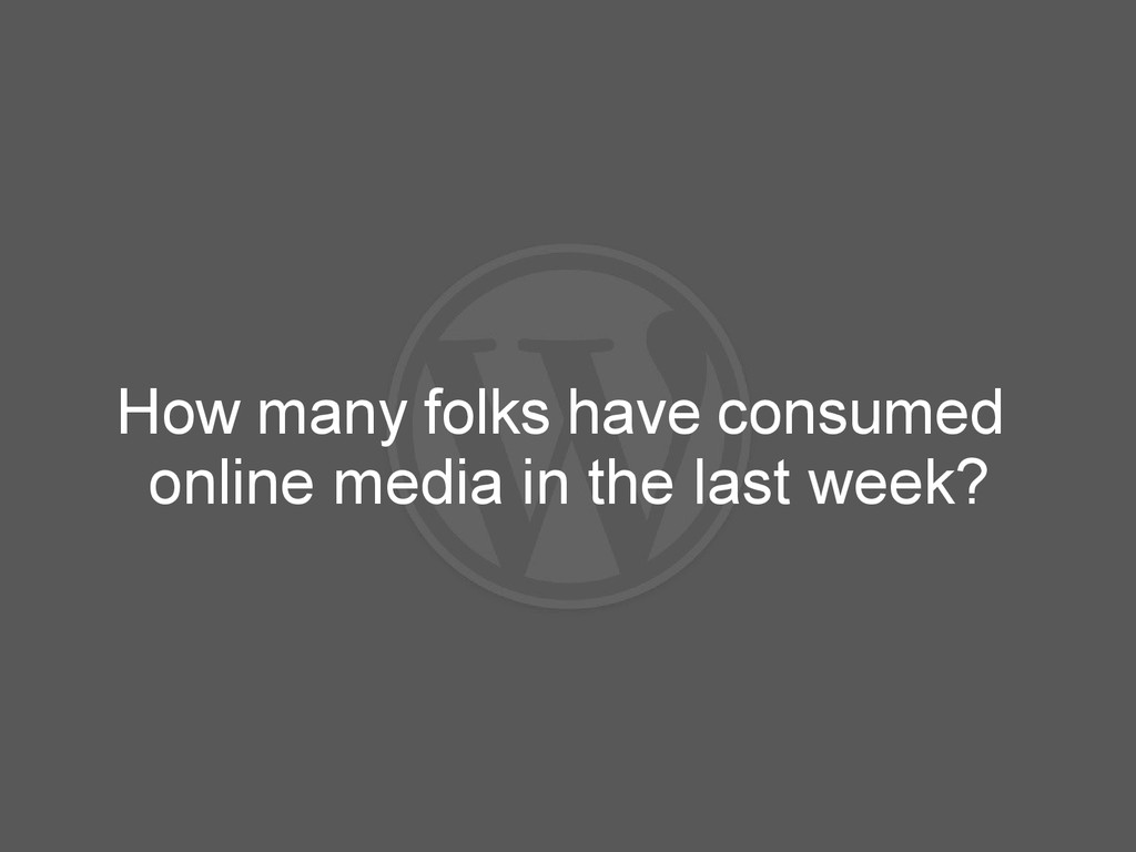 How many folks have consumed online media in th...