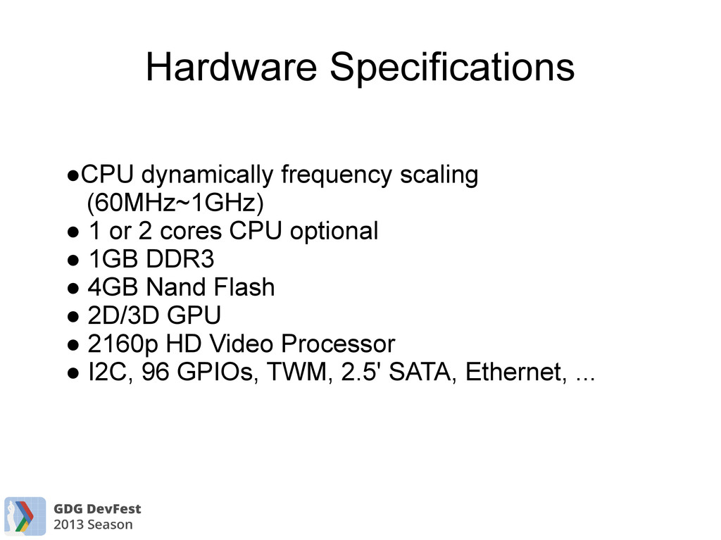 Hardware Specifications ●CPU dynamically freque...