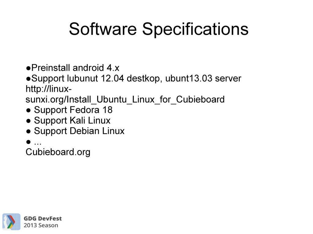 Software Specifications ●Preinstall android 4.x...
