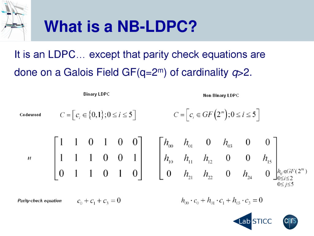 What is a NB-LDPC? It is an LDPC… except that p...