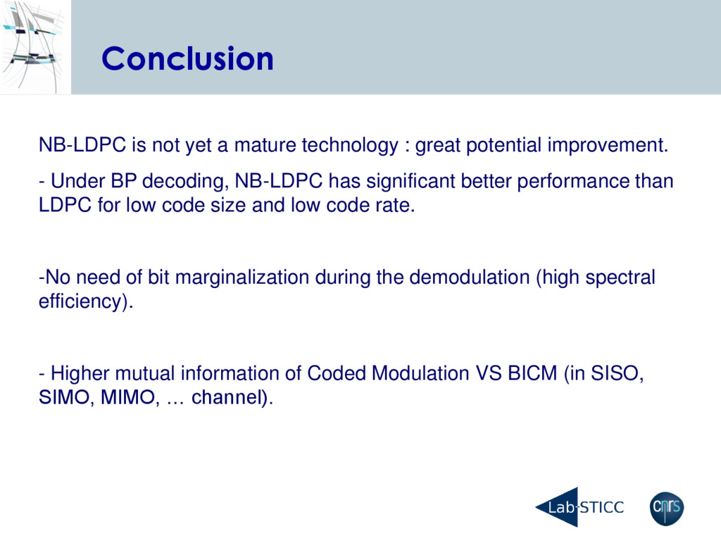 Conclusion NB-LDPC is not yet a mature technolo...