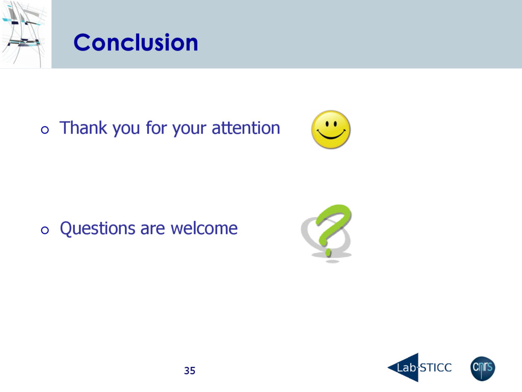 Conclusion  Thank you for your attention  Que...