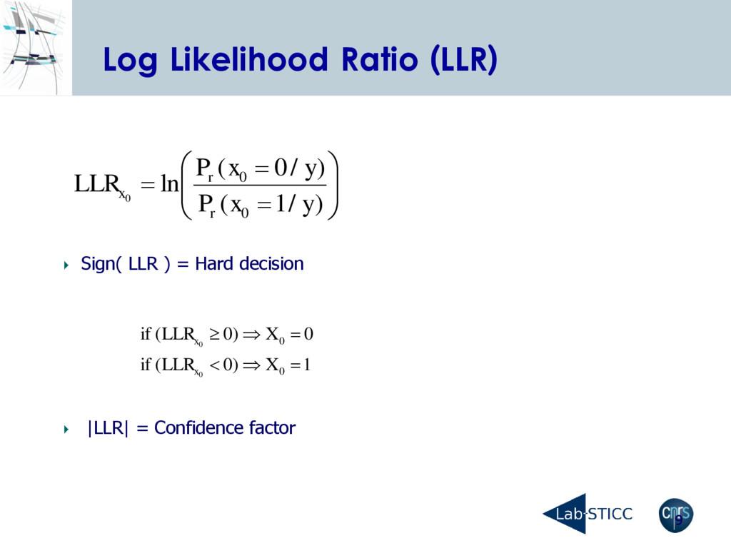 9 Log Likelihood Ratio (LLR)          ...