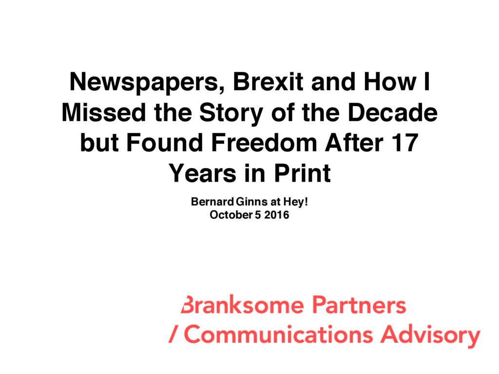 Newspapers, Brexit and How I Missed the Story o...