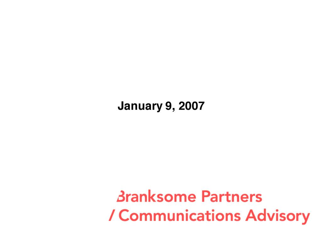 January 9, 2007