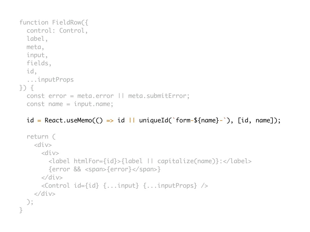 function FieldRow({ control: Control, label, me...