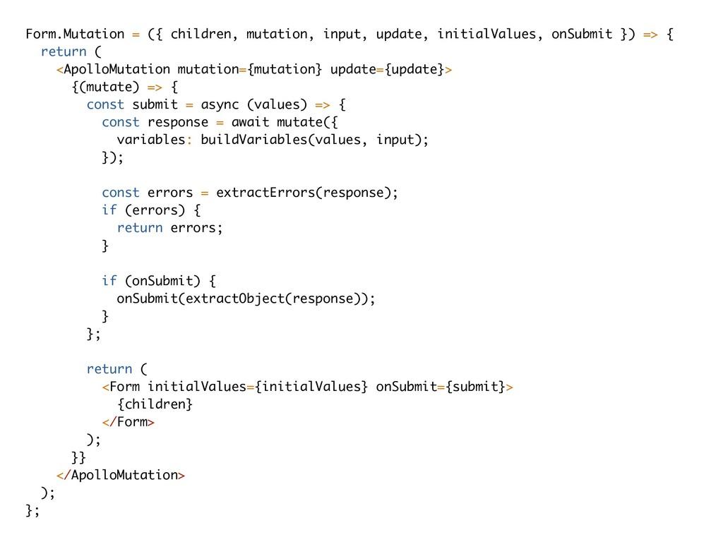 Form.Mutation = ({ children, mutation, input, u...