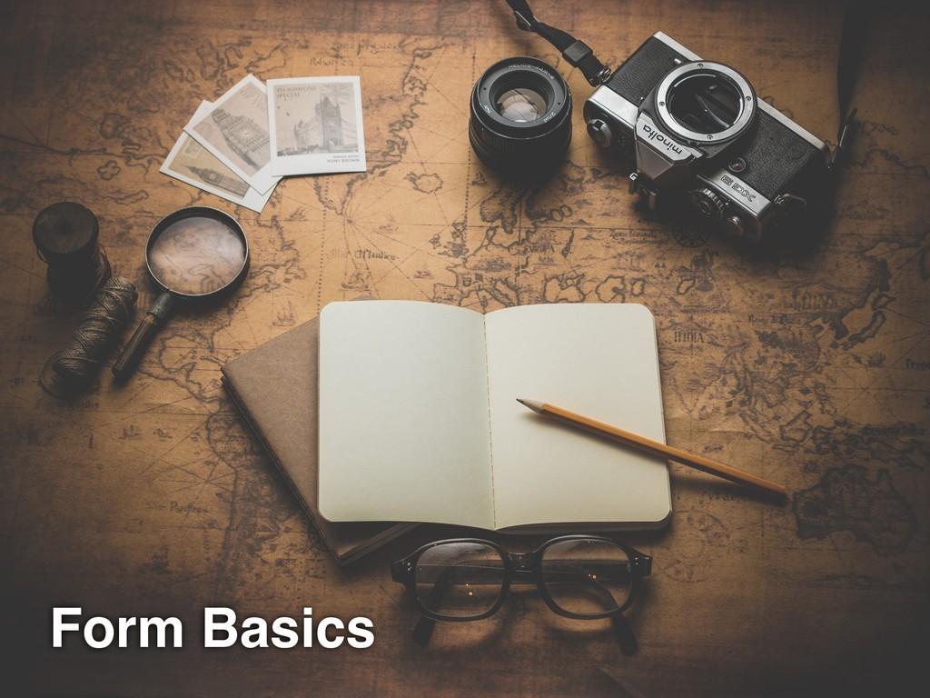 Form Basics