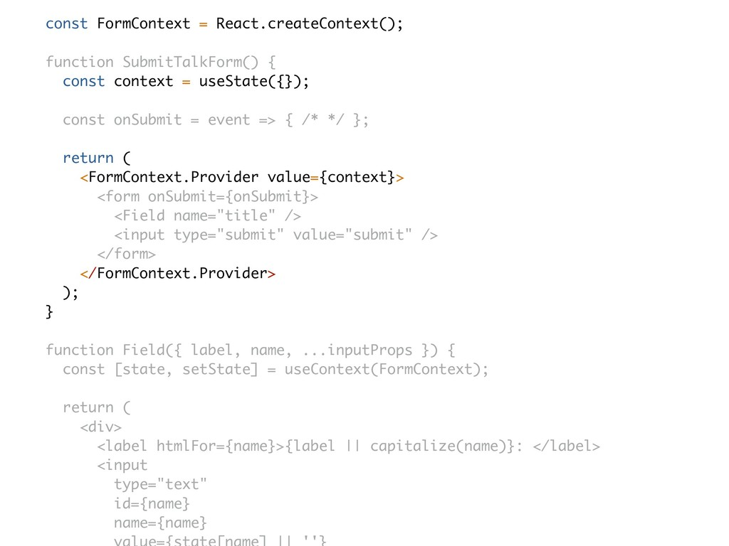 const FormContext = React.createContext(); func...