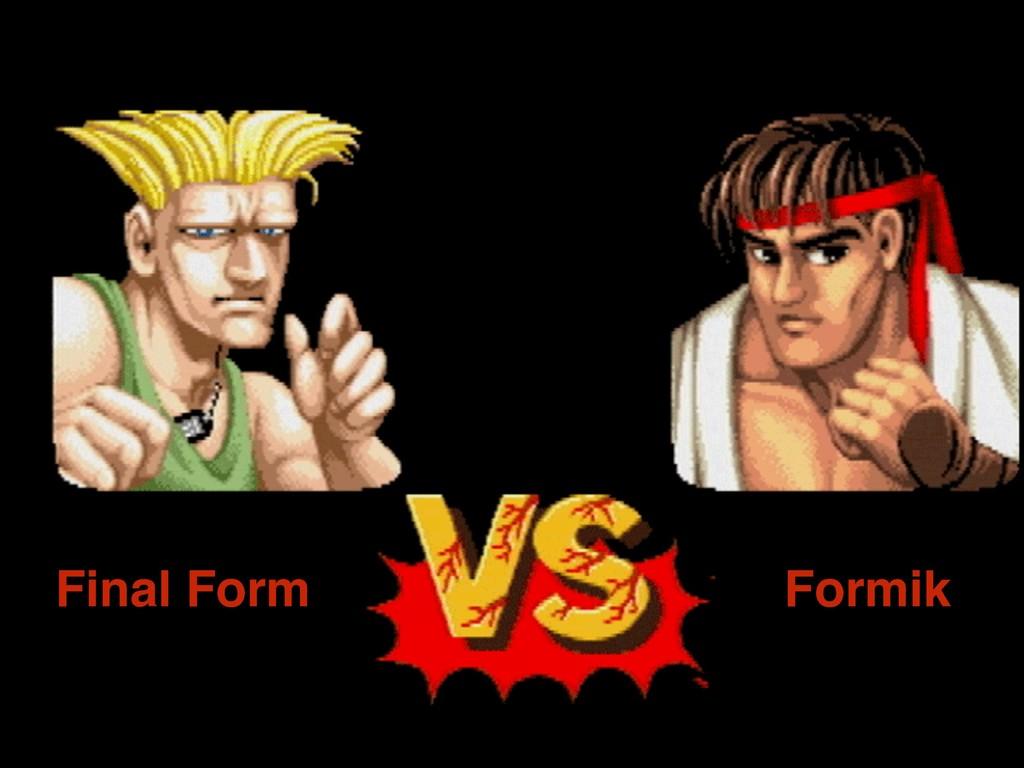 Final Form Formik