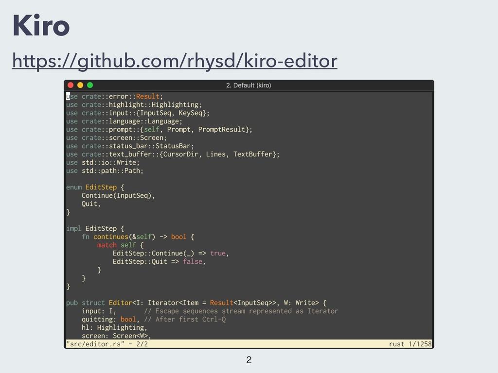 Kiro https://github.com/rhysd/kiro-editor