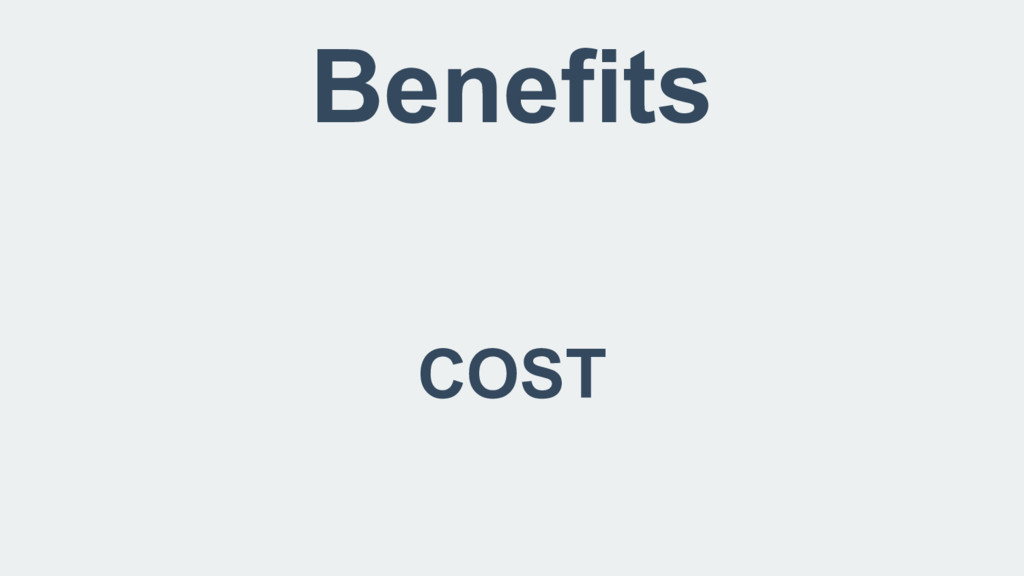 Benefits COST