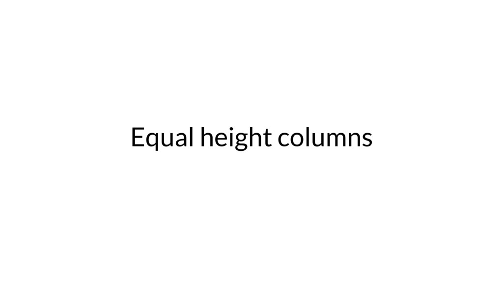 Equal height columns
