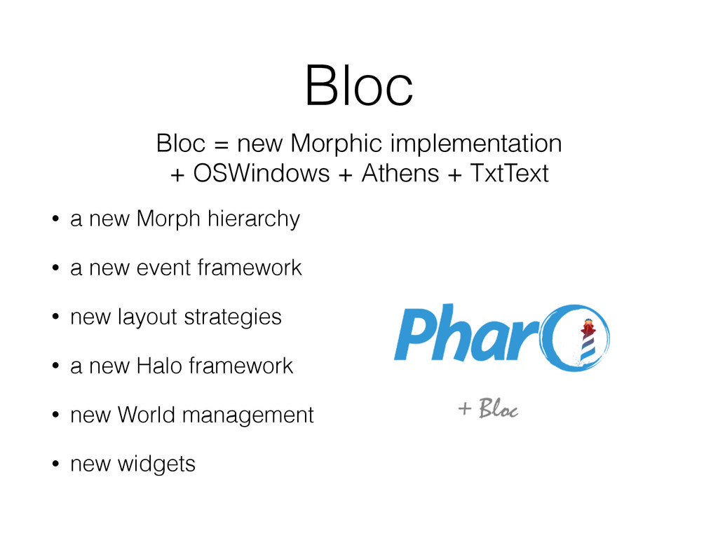 Bloc • a new Morph hierarchy • a new event fram...